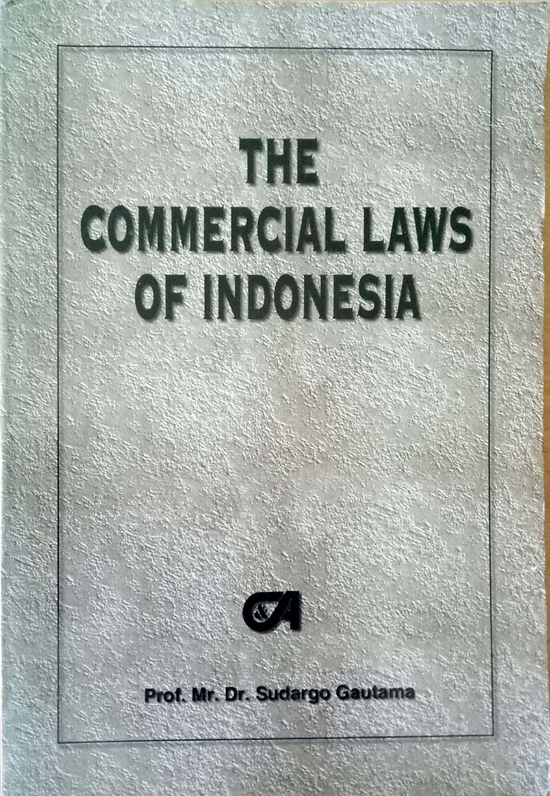 The Commercial Laws of Indonesia